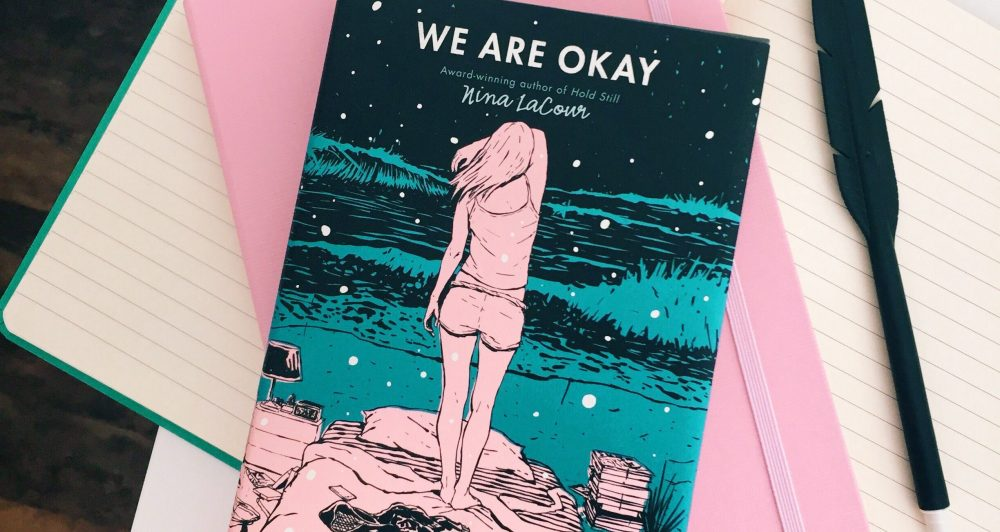 Review Ba nghìn dặm - We Are Okay - Nina Lacour